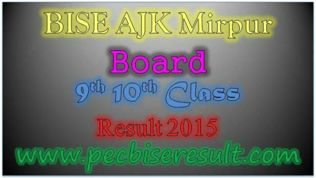 AJK Board 9th 10th Class Result 2015