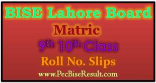 Roll No Slips 2017 Matric Lahore Board