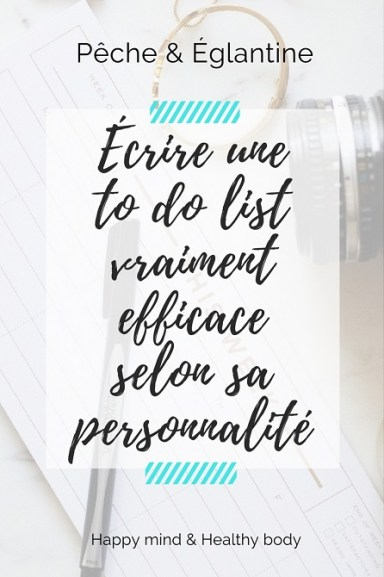 Ecrire une to do list vraiment efficace selon sa personnalité