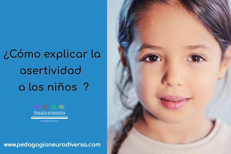 como explicar la asertividad a los niños