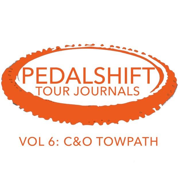 Pedalshift Tour Journals Vol. 6 C&O Canal