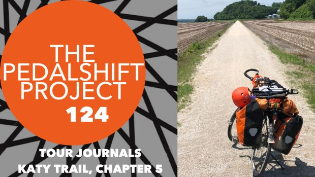 The Pedalshift Project 124 Katy Trail Chapter 5