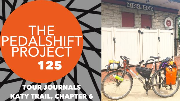 Pedalshift 125: Katy Trail Chapter 6