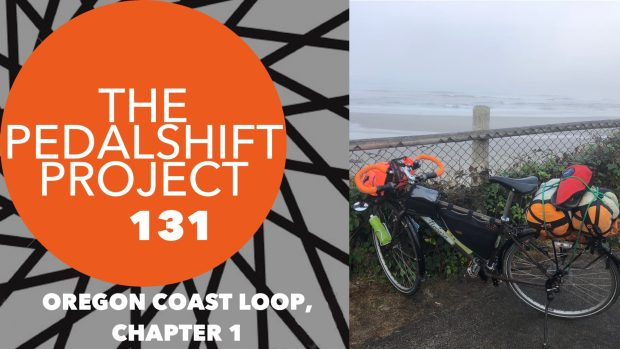 pedalshift131 oregon coast loop chapter 1