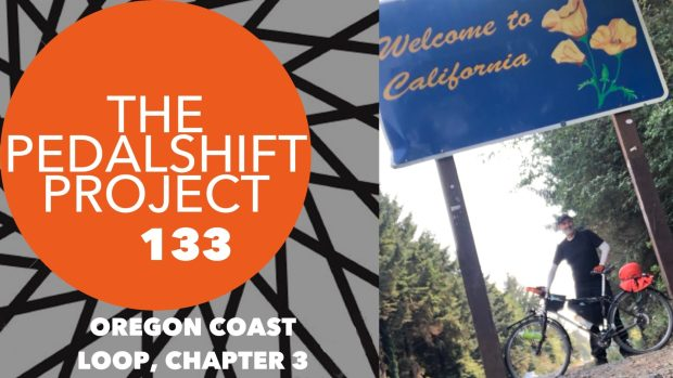 The Pedalshift Project 133: Oregon Coast Loop, Chapter 3