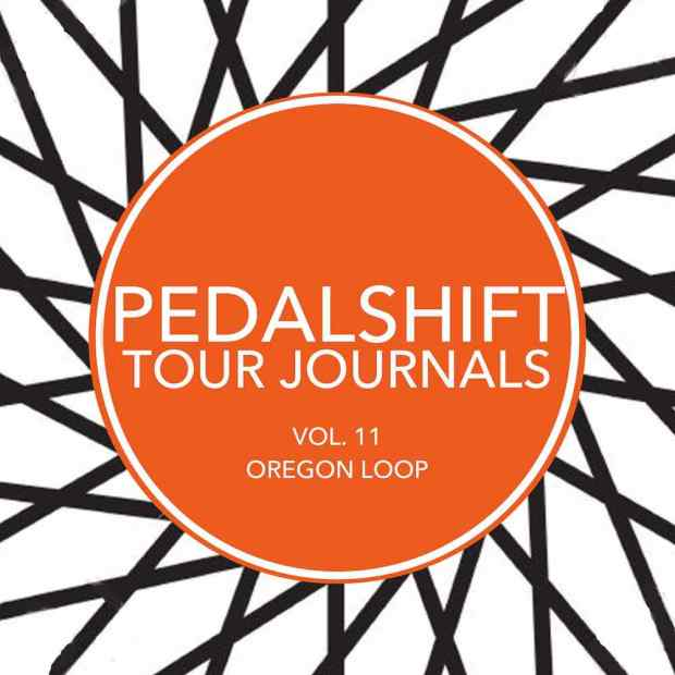 Pedalshift Tour Journals Vol. 11 Oregon loop bike tour