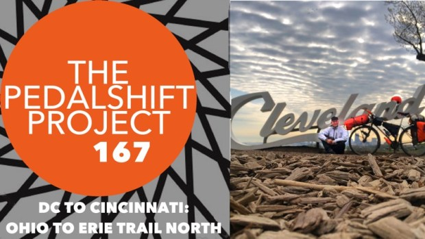 The Pedalshift Project 167: DC to Cincinnati - Ohio to Erie Trail North