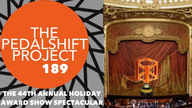 The Pedalshift Project 189: The 44th Annual Award Show Holiday Spectacular