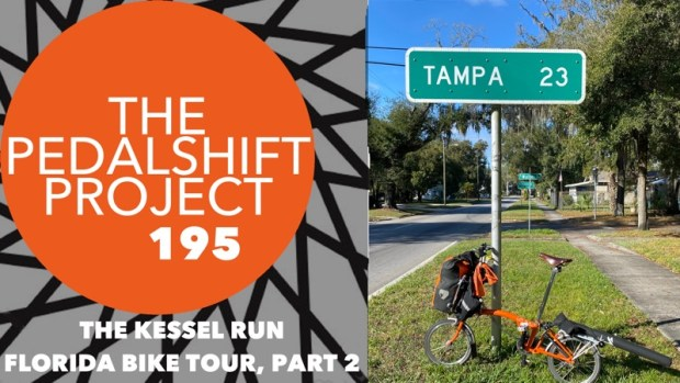 The Pedalshift Project 195: The Kessel Run Florida Bike Tour Part 2