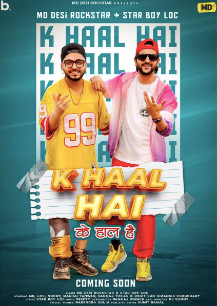 Did you know MD Desi Rockstar collaborates with Star boy LOC for their next track 'K Haal hai'