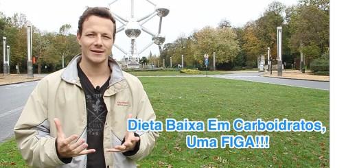Dieta Baixa Em Carboidratos, Uma Figa!