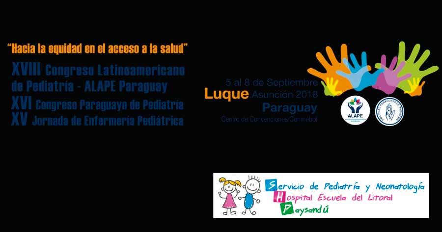 XVIII CONGRESO LATINOAMERICANO PEDIATRÍA ALAPE PARAGUAY
