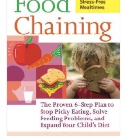 "Book – Food Chaining: The Proven 6-Step Plan to Stop Picky Eating, Solve Feeding Problems, and Expand Your Child's Diet <iframe style=""width:120px;height:240px;"" marginwidth=""0"" marginheight=""0"" scrolling=""no"" frameborder=""0"" src=""//ws-na.amazon-adsystem.com/widgets/q?ServiceVersion=20070822&OneJS=1&Operation=GetAdHtml&MarketPlace=US&source=ac&ref=tf_til&ad_type=product_link&tracking_id=pediatricfeed-20&marketplace=amazon&region=US&placement=1600940161&asins=1600940161&linkId=EI3ZHE25BBOF3KTS&show_border=true&link_opens_in_new_window=true""> </iframe>"