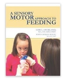 Book – A Sensory Motor Approach to Feeding