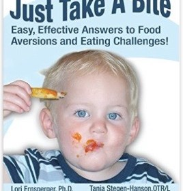 Book – Just Take a Bite: Easy, Effective Answers to Food Aversions and Eating Challenges!