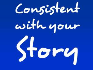 Consistent with your Story