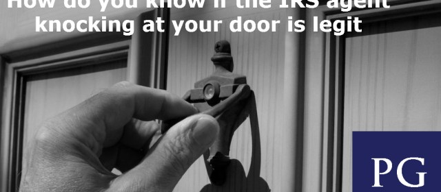 "How do you know if the ""IRS Agent"" knocking on your door is legit?"