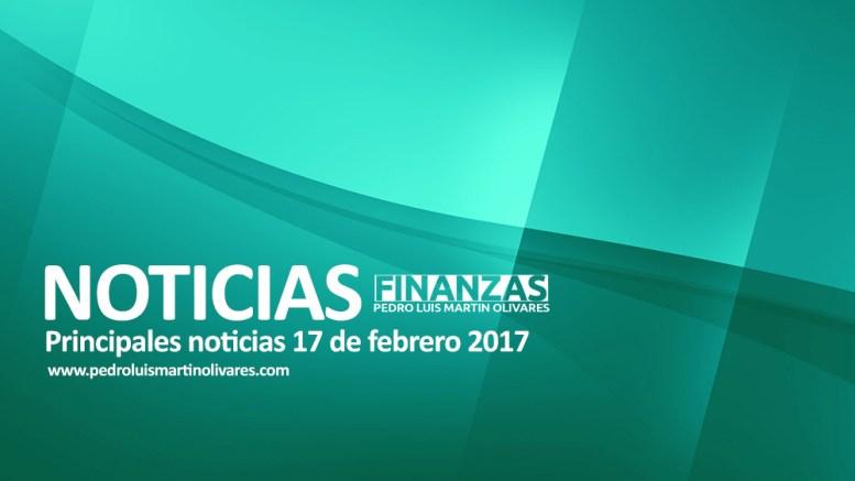 pedroluismartinolivares noticias17022017 - Principales noticias 17 de febrero 2017