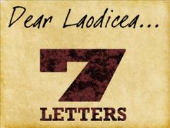 7 Letters: 7 – Laodicea (The Lukewarm Church)