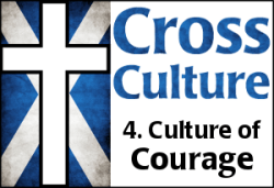 Cross Culture 4: Culture of Courage