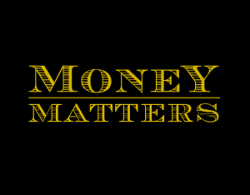 Money Matters: 3 - Passionately Generous