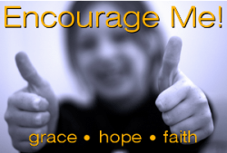 Encourage Me! Grace