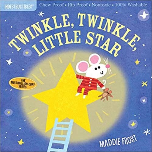 Indestructibles Twinkle, Twinkle, Little Star