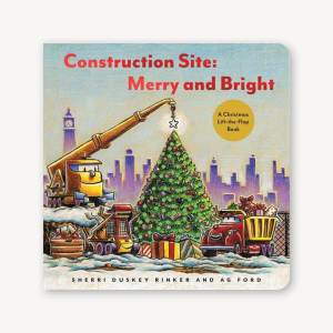 Construction Site: Merry and Bright