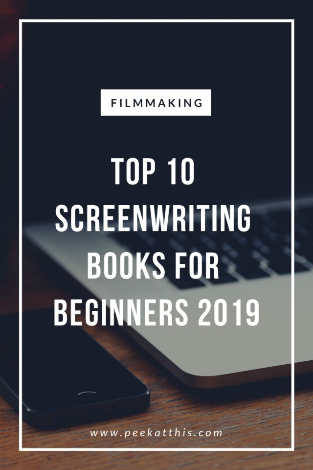Top 10 Screenwriting Books For Beginners 2019