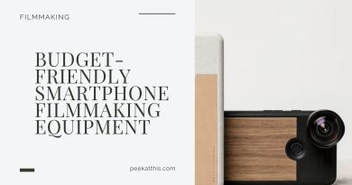 Budget-Friendly Smartphone Filmmaking Equipment