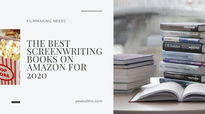 The Best Screenwriting Books On Amazon For 2020