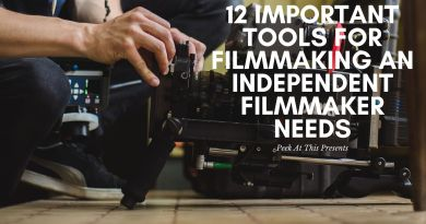 12 Important Tools For Filmmaking An Independent Filmmaker Needs