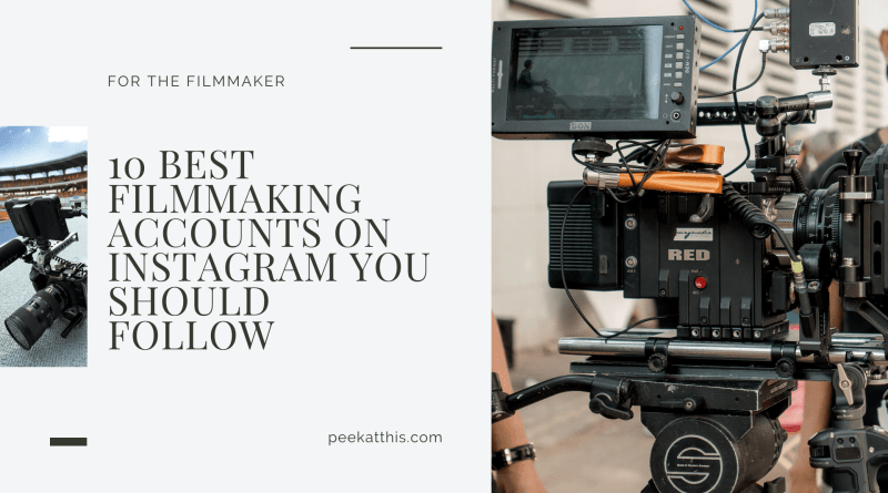10 Best Filmmaking Accounts On Instagram You Should Follow