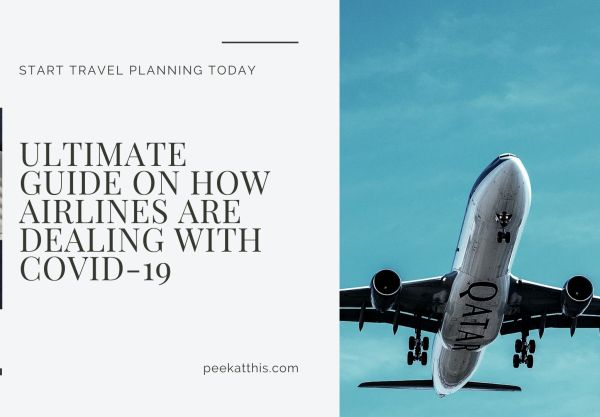 Ultimate Guide On How airlines Are Dealing With Covid-19