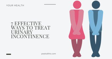 7 Effective Ways To Treat Urinary Incontinence