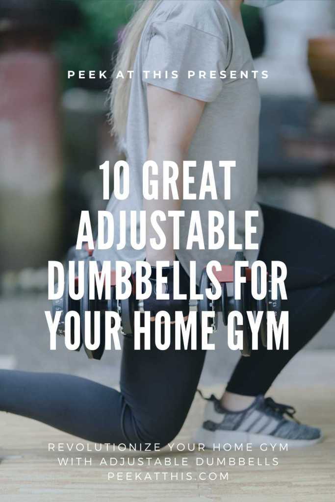 Revolutionize Your Home Gym With Adjustable Dumbbells peekatthis.com