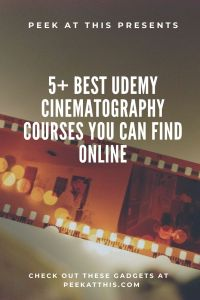 5+ Best Udemy Cinematography Courses You Can Find Online