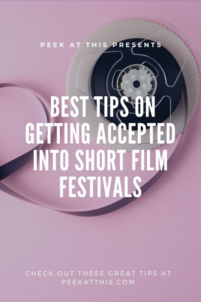 Best Tips On Getting Accepted Into Short Film Festivals