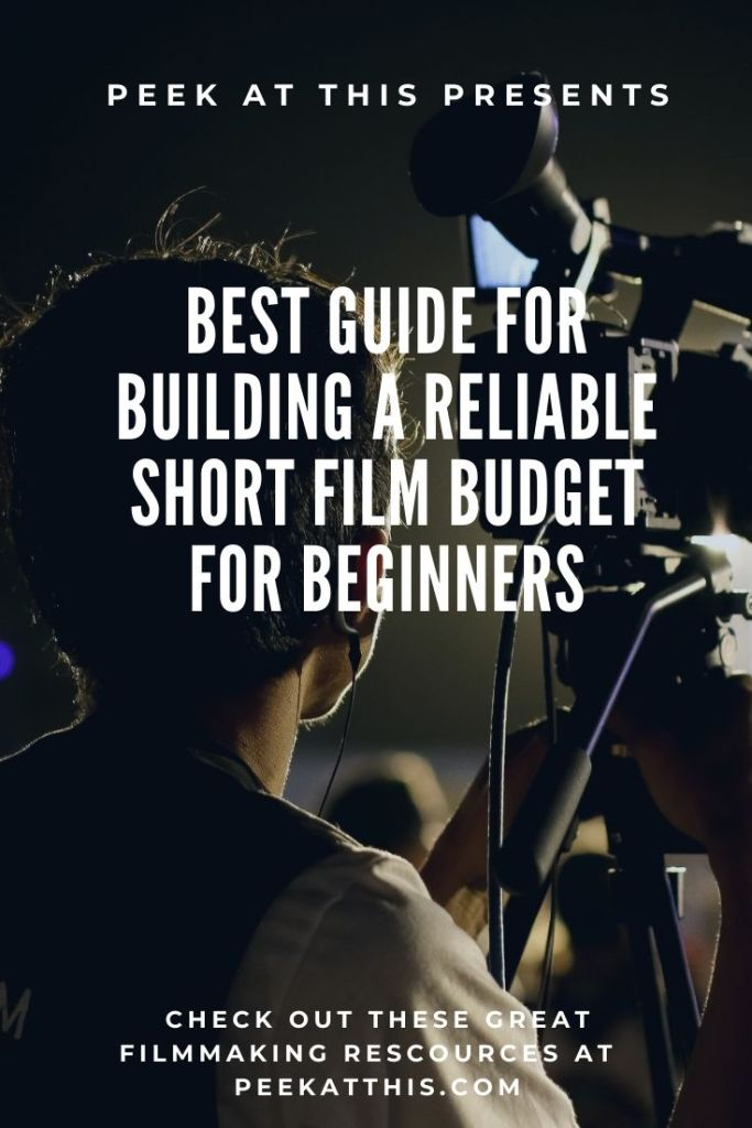 Best Guide For Building A Reliable Short Film Budget For Beginners