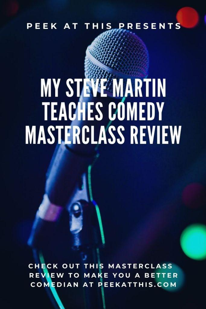 My Steve Martin Teaches Comedy MasterClass Review