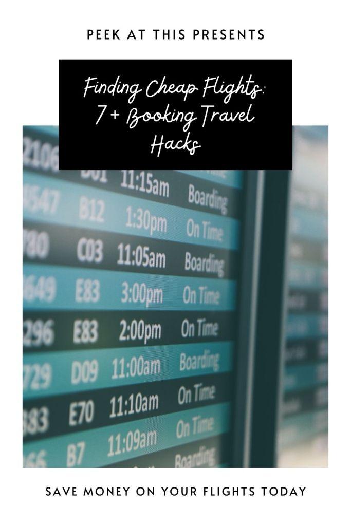 Finding Cheap Flights: 7+ Booking Travel Hacks