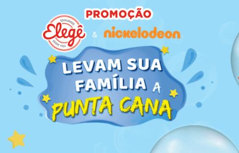 Promoção Elegê e Nickelodeon levam sua família à Punta Cana