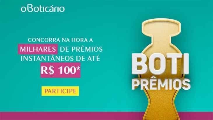 Promoção Boti Prêmios: Ganhe prêmios instantâneos de até R$ 100