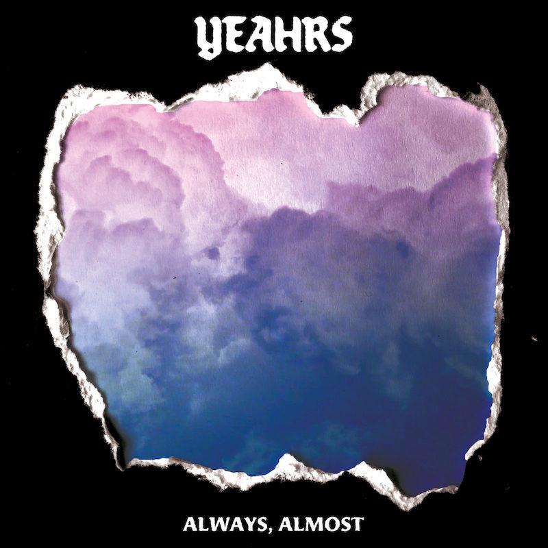 """Pochette Album de Yeahrs """" Always, Almost"""""""