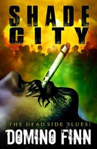 Shade City by Domino Finn