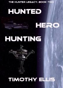 Hunted Hero Hunting by Timothy Ellis