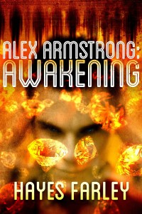 Alex Armstrong: Awakening by Hayes Farley
