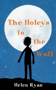The Holeys in the Wall by Helen Ryan