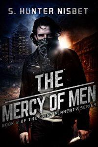 The Mercy of Men by S. Hunter Nisbet