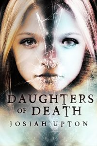 Daughters of Death by Josiah Upton